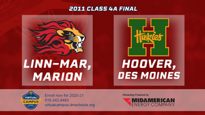2011 Basketball Class 4A Championship (Linn-Mar Marion vs. Des Moines, Hoover) Digital Download