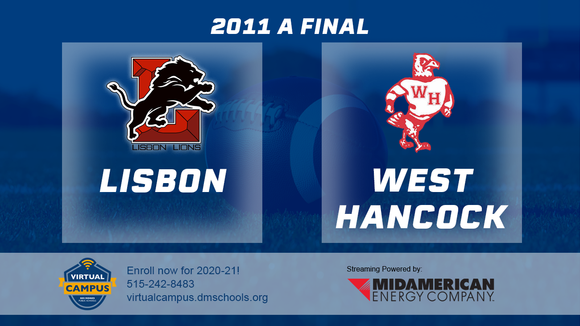 2011 Football Class A Championship (Lisbon vs. West Hancock, Britt) Digital Download