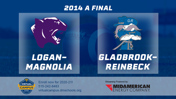 2014 Football Class A Final (Logan-Magnolia vs. Gladbrook-Reinbeck) - Digital Download