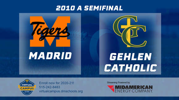 2010 Football Class A Semifinal (Gehlen Catholic, LeMars vs. Madrid) Digital Download