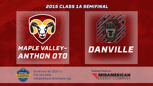 2015 Basketball Class 1A Semifinal (Maple Valley-Anthon-Oto vs. Danville) Digital Download