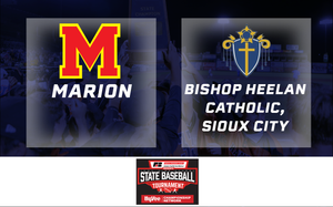 2019 Baseball Class 3A Quarterfinal (Marion vs. Bishop Heelan Catholic, Sioux City) - Digital Download