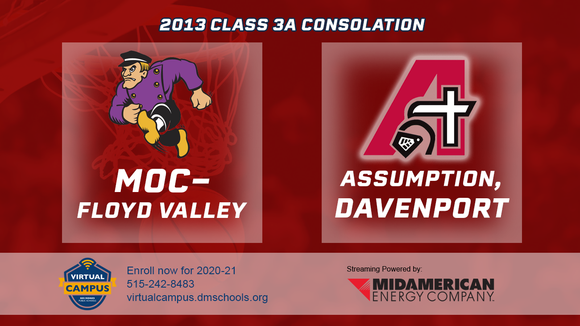 2013 Basketball Class 3A Consolation (MOC-Floyd Valley vs. Assumption, Davenport) Digital Download