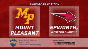 2012 Basketball Class 3A Championship (Mount Pleasant vs. Epworth, Western Dubuque) Digital Download