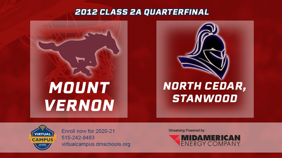 2012 Basketball Class 2A Quarterfinal (Mount Vernon vs. North Cedar, Standwood) Digital Download