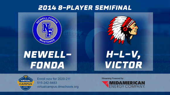 2014 Football 8-Player Semifinal (Newell-Fonda vs. H-L-V, Victor) - Digital Download