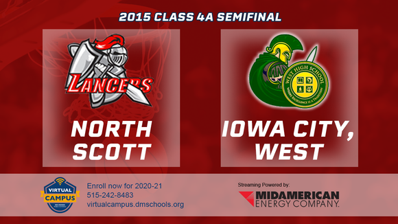 2015 Basketball Class 4A Semifinal (North Scott, Eldridge vs. Iowa City, West) Digital Download