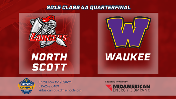 2015 Basketball Class 4A Quarterfinal (North Scott, Eldridge vs. Waukee) Digital Download