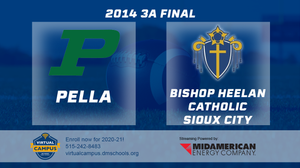 2014 Football 3A Final (Pella vs. Bishop Heelan Catholic, Sioux City) - Digital Download