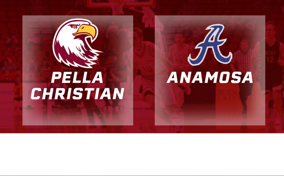 2016 Basketball Class 2A Consolation (Pella Christian vs. Anamosa) Digital Download