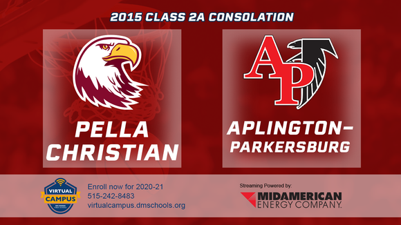 2015 Basketball Class 2A Consolation (Pella Christian vs. Aplington-Parkersburg) Digital Download