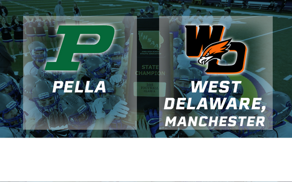 2015 Football Class 3A Semifinal (Pella vs. West Delaware, Manchester) - Digital Download