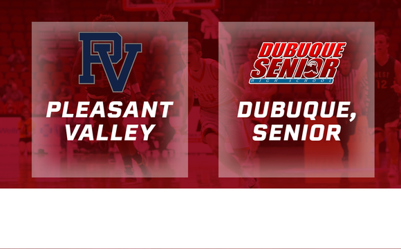 2016 Basketball Class 4A Quarterfinal (Pleasant Valley vs. Dubuque Senior) Digital Download