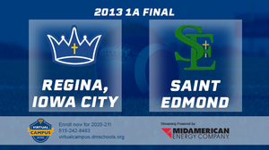 2013 Football 1A Final (Regina, Iowa City vs.St. Edmond, Fort Dodge) - Digital Download