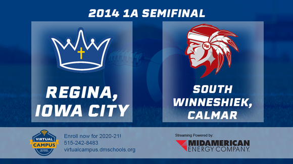 2014 Football Class 1A Semifinal (Regina, Iowa City vs. South Winneshiek, Calmar) - Digital Download