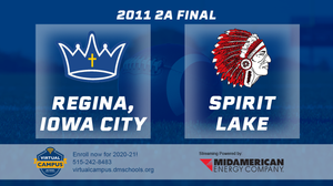 2011 Football Class 2A Championship (Regina, Iowa City vs. Spirit Lake) Digital Download