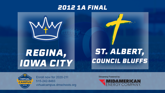 2012 Football Class 1A Championship (Regina, Iowa City vs. St. Albert, Council Bluffs) Digital Download