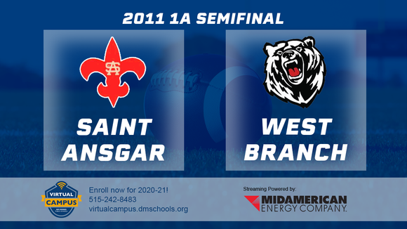 2011 Football Class 1A Semifinal (Saint Ansgar vs. West Branch) Digital Download