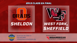 2013 Basketball Class 2A Championship (Sheldon vs. West Fork, Sheffield) Digital Download