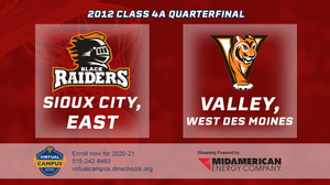 2012 Basketball Class 4A Quarterfinal (Sioux City, East vs. Valley, West Des Moines) Digital Download