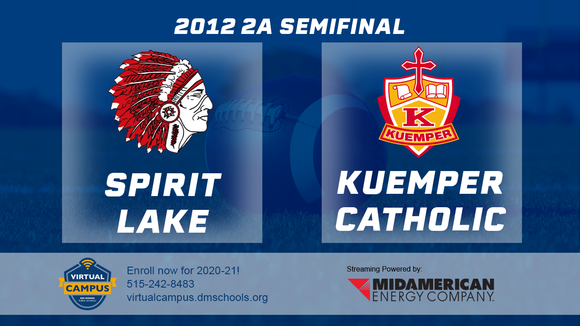 2012 Football Class 2A Semifinal (Spirit Lake vs. Kuemper Catholic) Digital Download