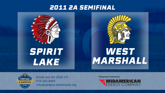 2011 Football Class 2A Semifinal (Spirit Lake vs. West Marshall, State Center) Digital Download