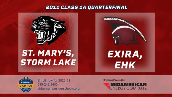 2011 Basketball Class 1A Quarterfinal (St. Mary's, Storm Lake vs. Exira/EH-K) Digital Download
