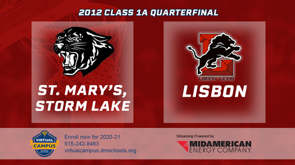2012 Basketball Class 1A Quarterfinal (St. Mary's, Storm Lake vs. Lisbon) Digital Download