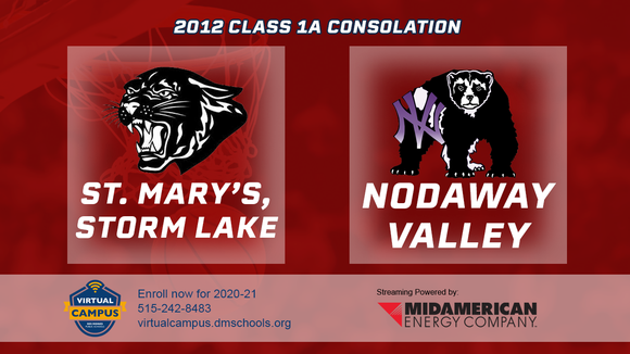 2012 Basketball Class 1A Consolation (St. Mary's, Storm Lake vs. Nodaway Valley) Digital Download