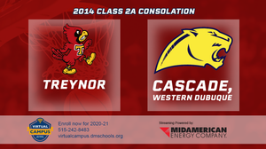 2014 Basketball Class 2A Consolation (Treynor vs. Cascade, Western Dubuque) Digital Download