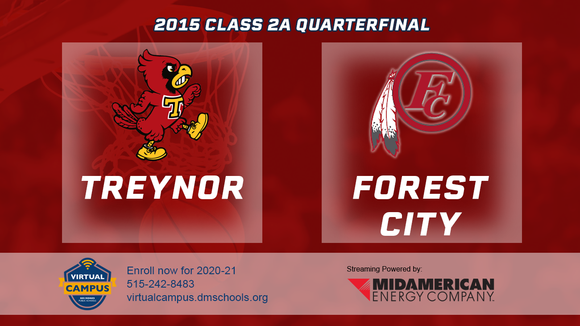2015 Basketball Class 2A Quarterfinal (Treynor vs. Forest City) Digital Download