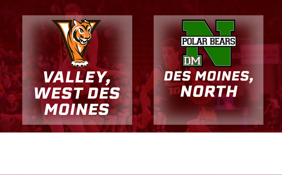 2017 Basketball Class 4A Quarterfinal (Valley, West Des Moines vs. Des Moines, North) - Digital Download