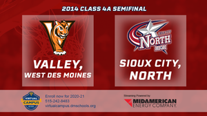 2014 Basketball Class 4A Semifinal (Valley, West Des Moines vs. Sioux City, North) Digital Download