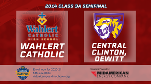 2014 Basketball Class 3A Championship (Wahlert Catholic, Dubuque vs. Central Clinton, Dewitt) Digital Download