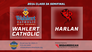2014 Basketball Class 3A Semifinal (Wahlert Catholic, Dubuque vs. Harlan) Digital Download