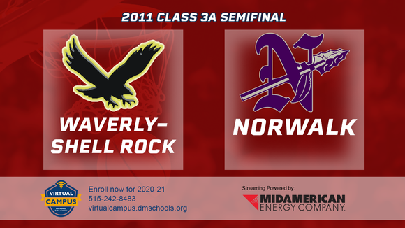2011 Basketball Class 3A Semifinal (Waverly-Shell Rock vs. Norwalk) Digital Download