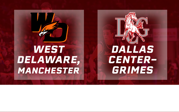 2017 Basketball Class 3A Quarterfinal (West Delaware, Manchester vs. Dallas Center-Grimes) - Digital Download