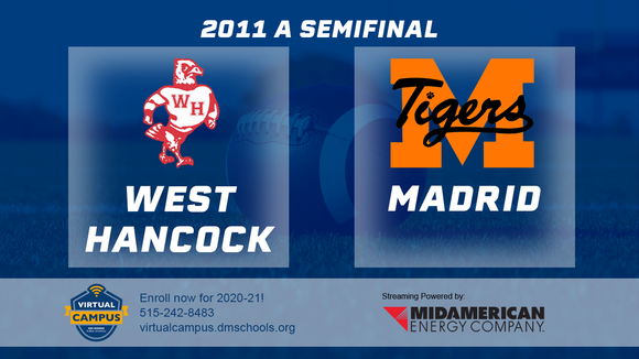 2011 Football Class A Semifinal (West Hancock, Britt vs. Madrid) Digital Download