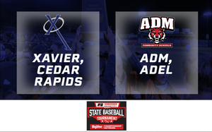 2019 Baseball Class 3A Quarterfinal (Xavier, Cedar Rapids vs. ADM, Adel) - Digital Download
