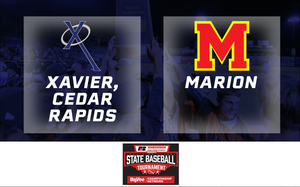 2019 Baseball Class 3A Semifinal (Xavier, Cedar Rapids vs. Marion) - Digital Download