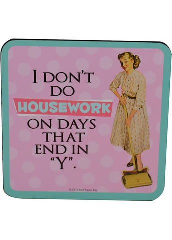 Retro Fun Coaster I Don't Do Housework