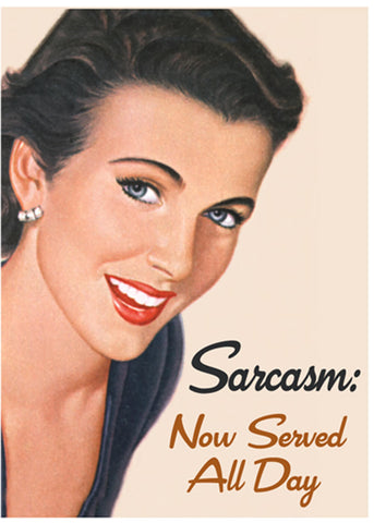 Retro Fun Magnet Sarcasm: Now Served All Day