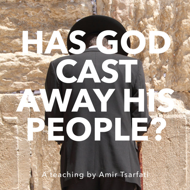 Has God Cast Away His People?