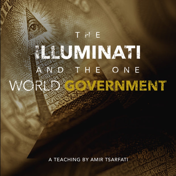 The Illuminati and the One World Government PDF