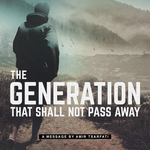 The Generation That Shall Not Pass Away