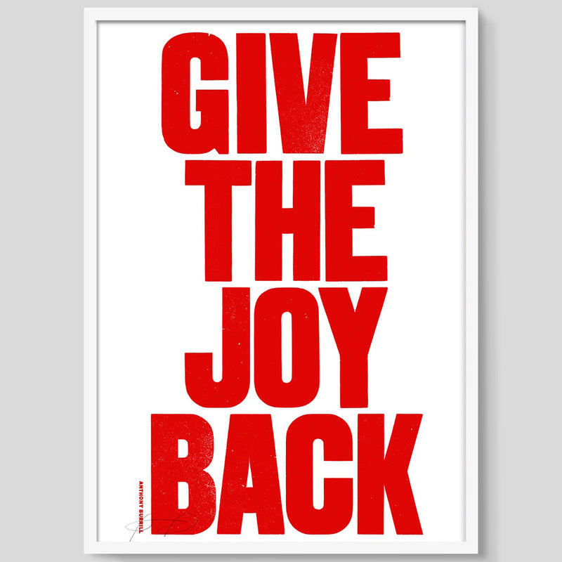 Give The Joy Back print