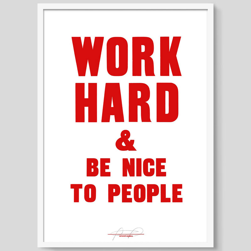 Work Hard & Be Nice To People print - Red