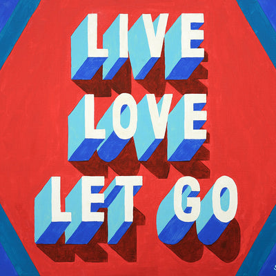 Live Love Let Go