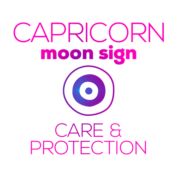 Care + Protection for Your Moon Sign - Capricorn