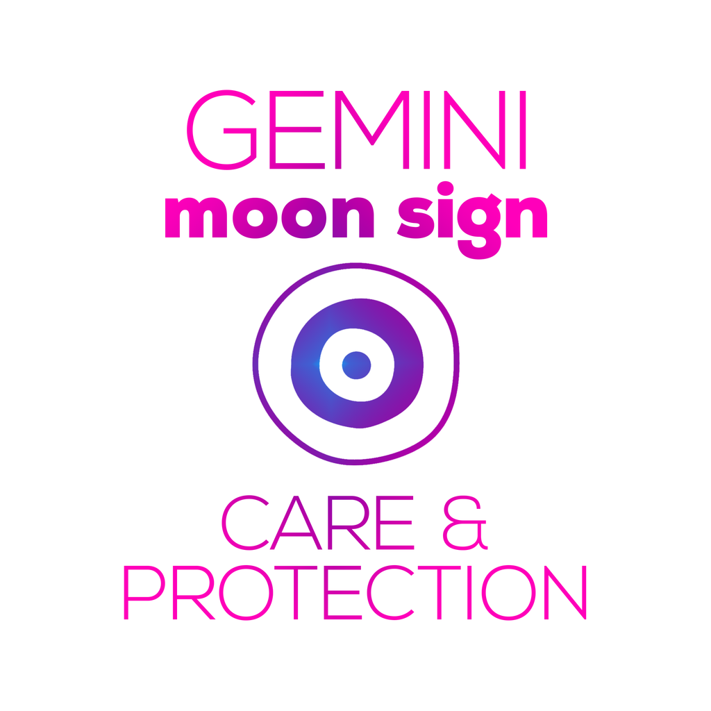 Care + Protection for Your Moon Sign - Gemini